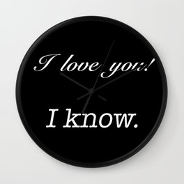 Han & Leia - I love you / I know Wall Clock
