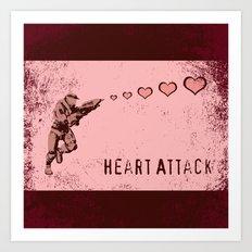 You Gimme a Heart Attack Art Print