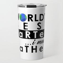 World's Greatest Farter, I mean Father Travel Mug