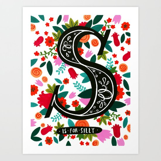S is for silly Art Print