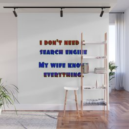 """Funny """"My Wife Knows"""" Joke Wall Mural"""