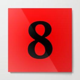 8 (BLACK & RED NUMBERS) Metal Print