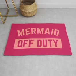 Mermaid Off Duty Funny Quote Rug