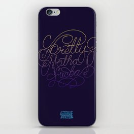 Stay Pretty iPhone Skin
