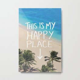 Happy Place Metal Print