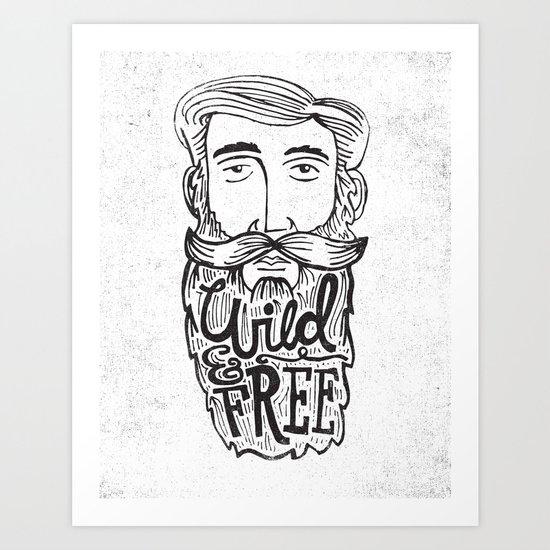 WILD MAN, FREE MAN Art Print