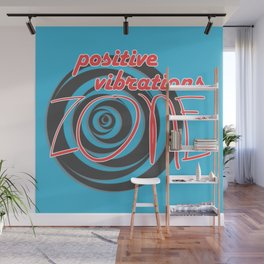 Positive Vibrations ZONE Wall Mural
