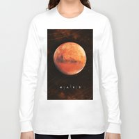 mars Long Sleeve T-shirts featuring MARS by Alexander Pohl