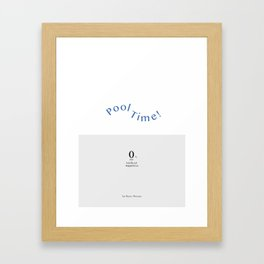 POOL TIME: Basic Grey   Basic Recipe Framed Art Print