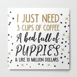 Puppies and coffee Metal Print