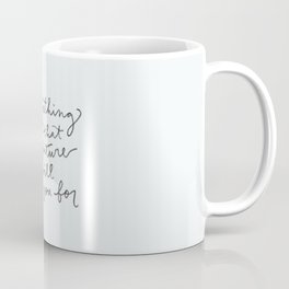 for your future self Coffee Mug