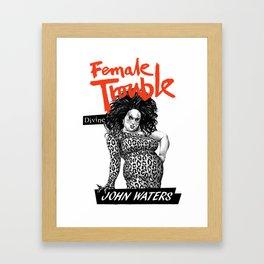 FEMALE TROUBLE - DIVINE- Framed Art Print