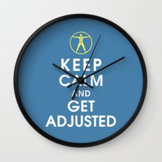 Keep Calm and Get Adjusted (chiropractor) Wall Clock
