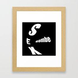 sex bombe Framed Art Print