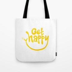 Get Happy! Tote Bag