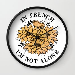 in trench i'm not alone Wall Clock