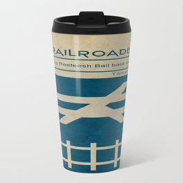 Railroaded Travel Mug