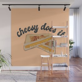Cheesy Does It  Wall Mural