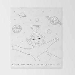 Teleport us to Mars! Throw Blanket