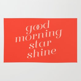 good morning star shine Rug