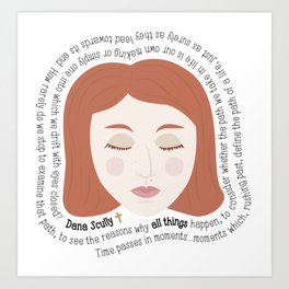 Dana Scully - XF Quotes Art Print