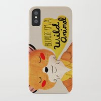 nan lawson iPhone & iPod Cases featuring Because I'm a Wild Animal by Nan Lawson