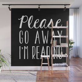 Please Go Away, I'm Reading (Polite Version) - Inverted Wall Mural