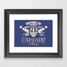 Call me Captain! Framed Art Print