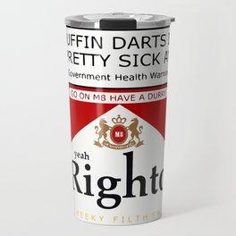 yeah Righto M8 Darts Travel Mug