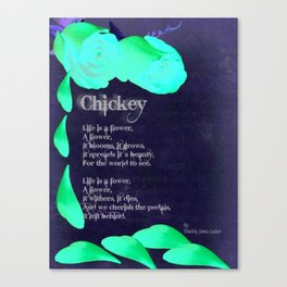 Chickey Canvas Print