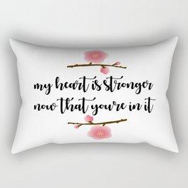 MY HEART IS STRONGER NOW Rectangular Pillow