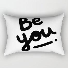 Be You Rectangular Pillow