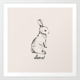 cheers little bunny Art Print