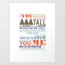All I Want Is You Art Print