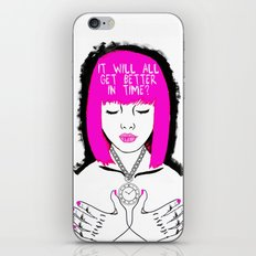 It will all get better in time? iPhone & iPod Skin