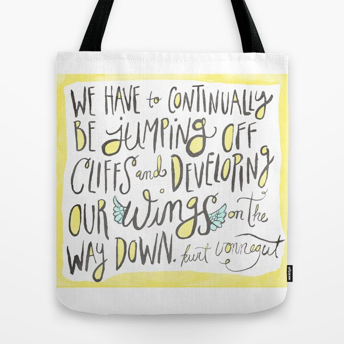 jumping off cliffs - kurt vonnegut quote Tote Bag
