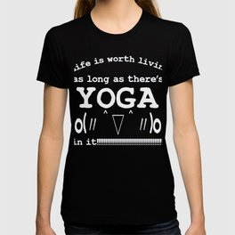 Life is worth living as long as there's YOGA in it | Kaomoji T-shirt