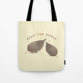 Goody Two Shrews Tote Bag