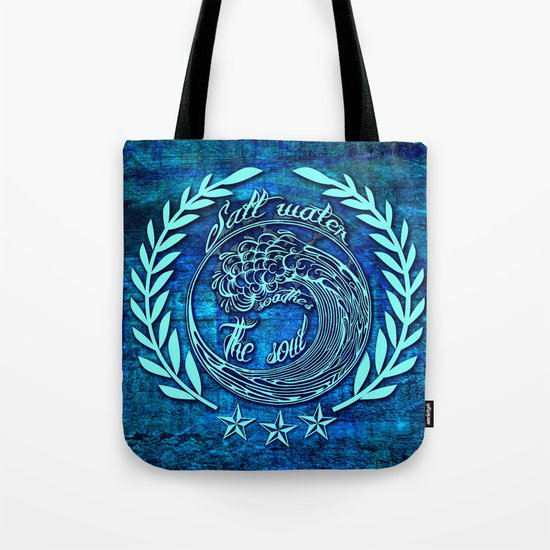 Salt water soothes the soul, big wave icon on blue grunge base.  Tote Bag