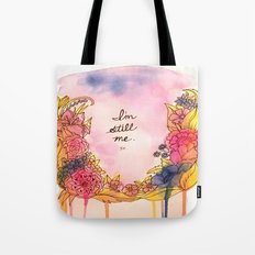 Still Here - Flower Illustration - Watercolors Tote Bag
