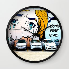 YOU'RE DEAD TO ME! Wall Clock