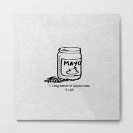 Mayonnaise Metal Print