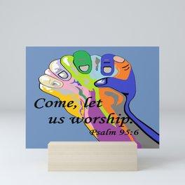 Come Let Us Worship Mini Art Print
