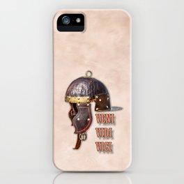 Veni, Vidi, Vici iPhone Case
