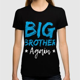 Big Brother Again Gift Promoted to Big Brother New Baby Sibling T-shirt