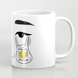 Thank you, Have a nice day! Coffee Mug