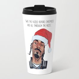 Twas the nizzle before chrismizzle and all through the hizzle Travel Mug
