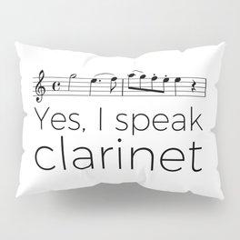 I speak clarinet Pillow Sham