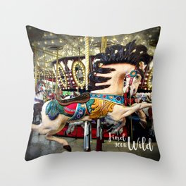 """""""Find Your Wild"""" carousel horse with sparkly lights Throw Pillow"""