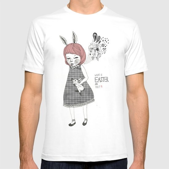 What's the Easter for you? T-shirt
